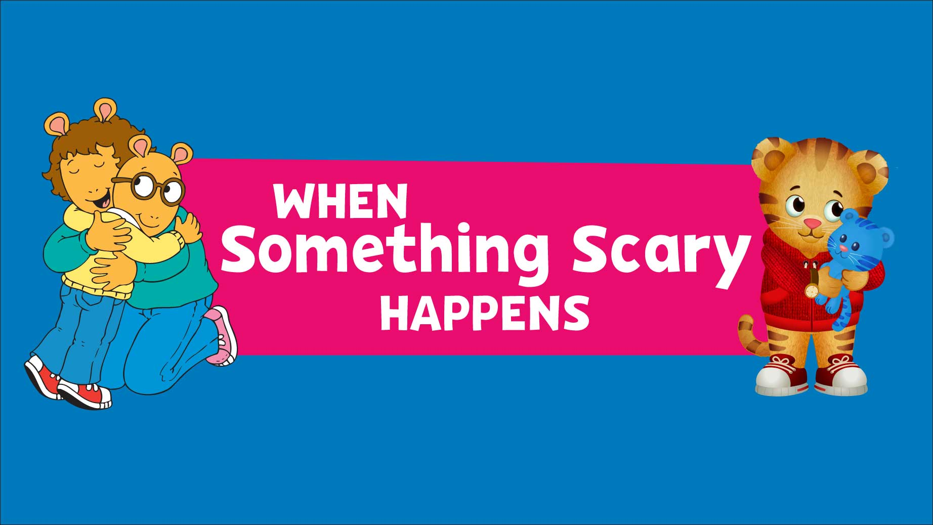 When Something Scary Happens